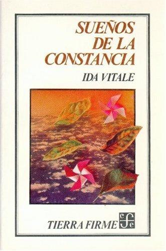 9789681629533: Sueños de la constancia (Coleccion Tierra Firme) (Spanish Edition)