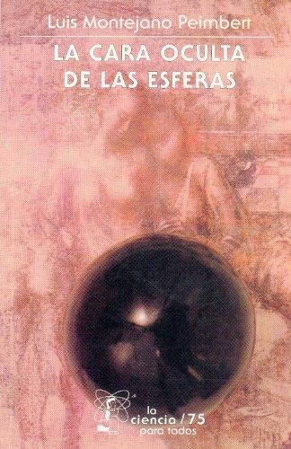 9789681630379: La cara oculta de las esferas (Spanish Edition)