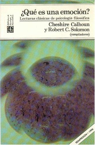 9789681630584: ¿Qué es una emoción? : lecturas clásicas de psicología filosófica (Psiquiatria y Psicologa) (Spanish Edition)