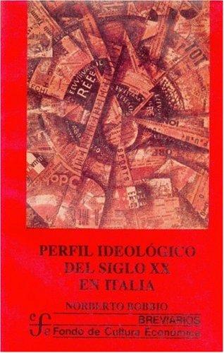Perfil Ideologico del Siglo XX En Italia (9681630661) by bobbio-norberto