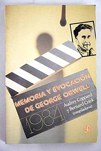 9789681631246: 1984 Memoria y Evocación de George Orwell (Compiladores)