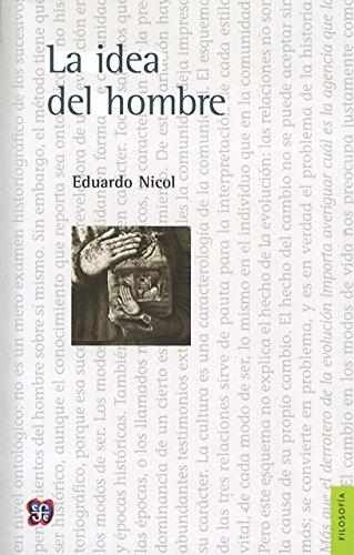 9789681631352: La idea del hombre (Filosofa) (Spanish Edition)