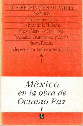M?xico en la obra de Octavio Paz,: Octavio Paz; Luis