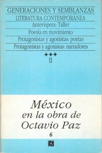 9789681631697: México en la obra de Octavio Paz, II. Generaciones y semblanzas : escritores y letras de México, 3. Literatura contemporánea (Spanish Edition)