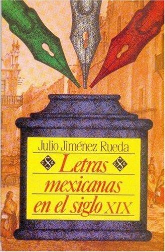 Letras mexicanas en el siglo XIX (Historia): Jim?nez Rueda Julio