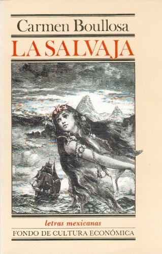 9789681632366: La salvaja (Literatura) (Spanish Edition)