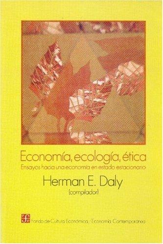 9789681632915: Economia, ecologia y etica