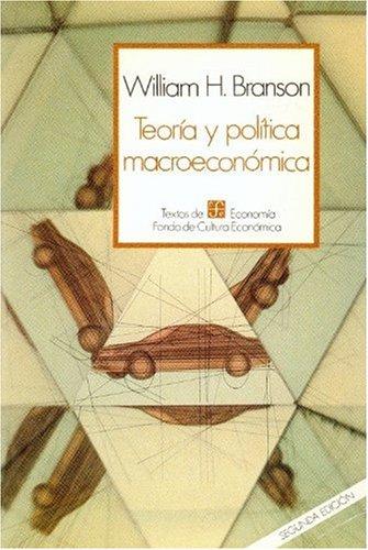 9789681633004: Teoria y Politica Macroeconomica