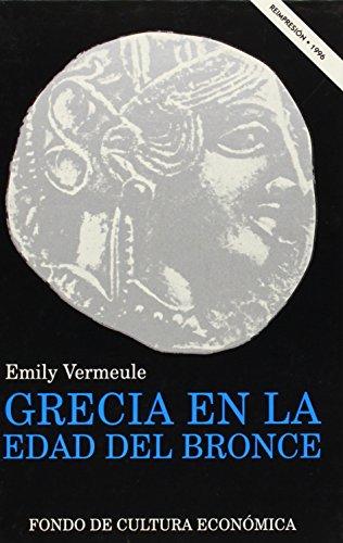 9789681633370: Grecia en la Edad de Bronce (Spanish Edition)