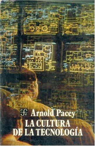 9789681633400: La cultura de la tecnología (Spanish Edition)