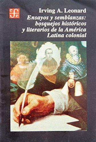 9789681633912: Ensayos y Semblanzas: Bosquejos Historicos y Literarios de (Historia)