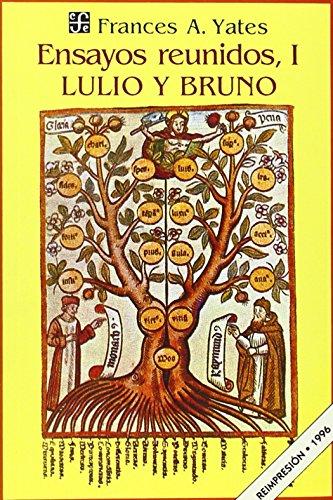 9789681633974: Ensayos reunidos, I. Lulio y Bruno (Spanish Edition)