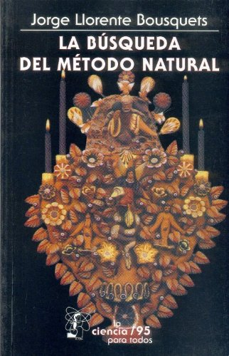9789681634209: La busqueda del metodo natural/ The Search of the Natural Method (Spanish Edition)