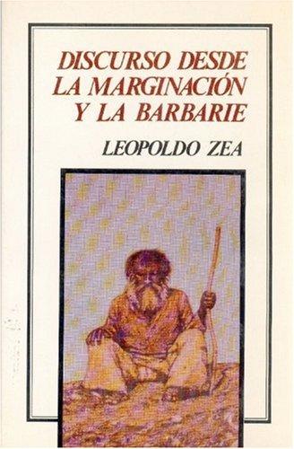 9789681635084: Discurso desde la marginación y la barbarie (Tierra Firme) (Spanish Edition)
