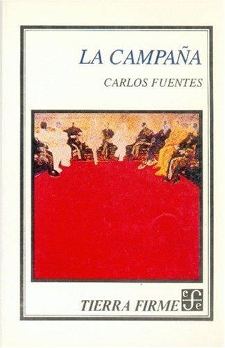 9789681635992: La campaña (Tierra firme / Solid Ground) (Spanish Edition)