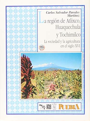 La región de Atlixco, Huaquechula y Tochimilco: Salvador, Paredes Martínez