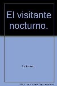 9789681636692: El Visitante Nocturno