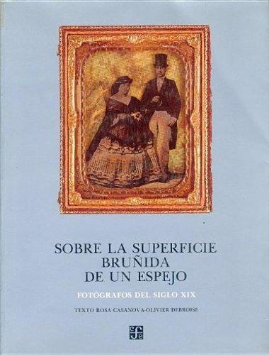 Retratos de mexicanos, 1839-1989 (Coleccion Rio de luz) (Spanish Edition): Fondo de Cultura Econ?...