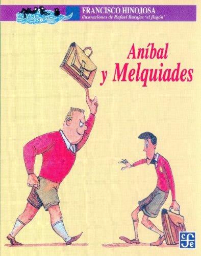 9789681636777: Anibal y melquiades