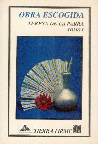 9789681636838: Obra escogida, I (Tierra Firme) (Spanish Edition)