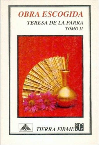 9789681636845: Obra escogida, II (Historia) (Spanish Edition)