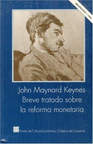 9789681637132: Breve tratado sobre la reforma monetaria (Spanish Edition)