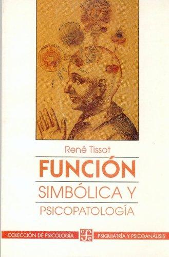 Función simbólica y psicopatología (Psiquiatria y Psicologa) (Spanish Edition)...