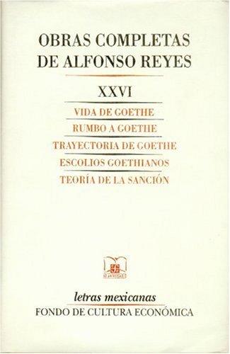 9789681637859: Obras completas vol.26 (Alfonso Reyes) (Letras Mexicanas)