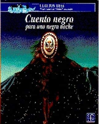 9789681637927: Cuento Negro Para Una Negra Noche (Story for a Black Night)