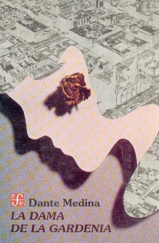 9789681638702: La dama de la gardenia (Coleccion Popular) (Spanish Edition)