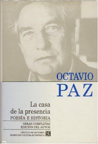 9789681638979: Obras completas, 1. La casa de la presencia. Poesía e historia (Letras Mexicanas) (Spanish Edition)