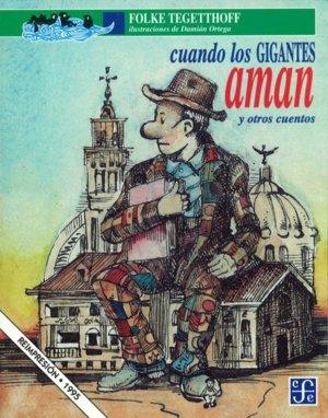 9789681639143: Cuando los gigantes aman/ When the Giants Love: Y Otros Cuentos (A La Orilla Del Viento)