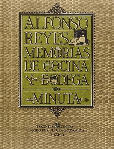 Memorias de cocina y bodega : minuta: Reyes Alfonso