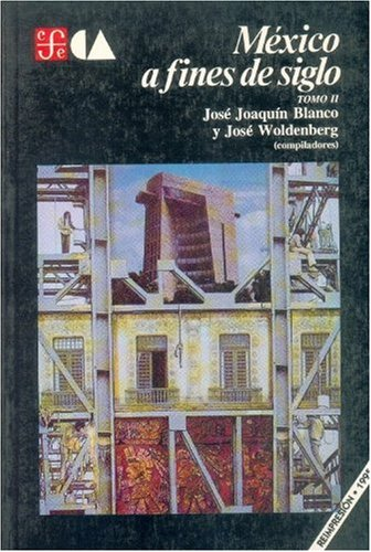 México a fines de siglo, tomo II: Blanco José Joaquín