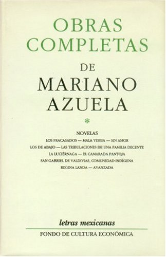 9789681640934: Obras completas I (Mariano azuela) (Obras Completas (Complete Works))