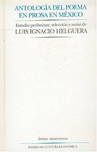 9789681641108: Antología del poema en prosa (Letras Mexicanas) (Spanish Edition)