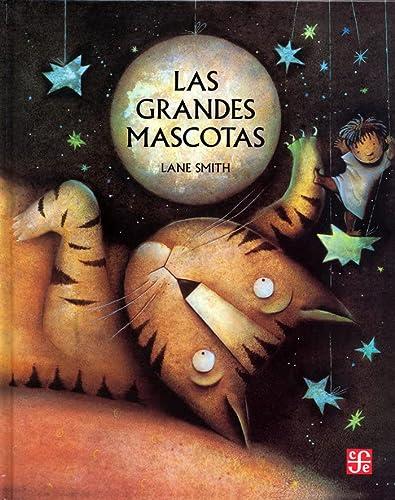 9789681641139: Las grandes mascotas (Spanish Edition)