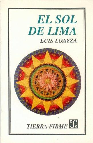 9789681641696: El sol de Lima (Tierra Firme) (Spanish Edition)
