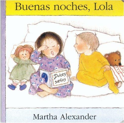 9789681642020: Buenas noches, Lola (Especiales de a la Orilla del Viento) (Spanish Edition)