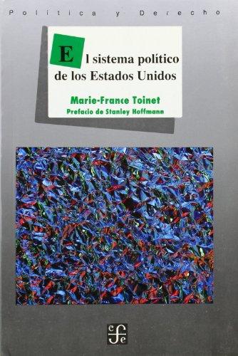 El sistema político de los Estados Unidos: Toinet, Marie-France