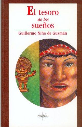 El tesoro de los sueños (Travesias) (Spanish: Niño de Guzmán