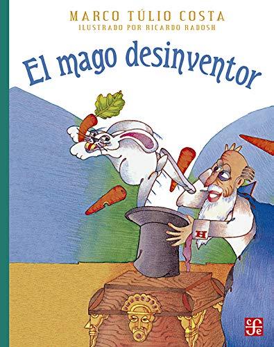 9789681642402: El mago desinventor (A La Orilla Del Viento, 40) (Spanish Edition)