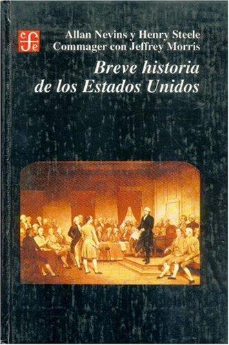 9789681642563: Breve historia de los Estados Unidos