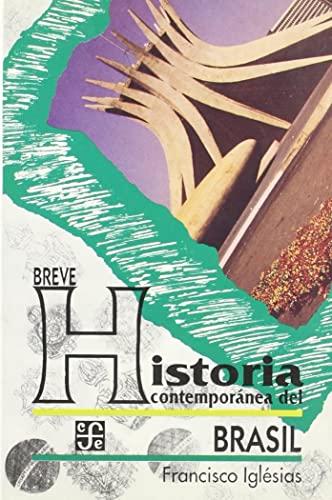 Breve historia contemporánea del Brasil: IGLESIAS, Francisco