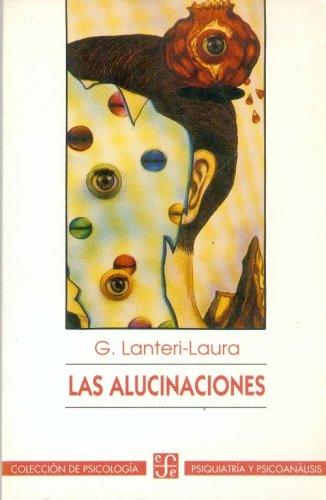 LAS ALUCINACIONES.: LANTERI-LAURA, G.