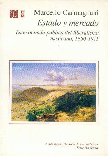 Estado y mercado : la economía pública: Marcello, Carmagnani