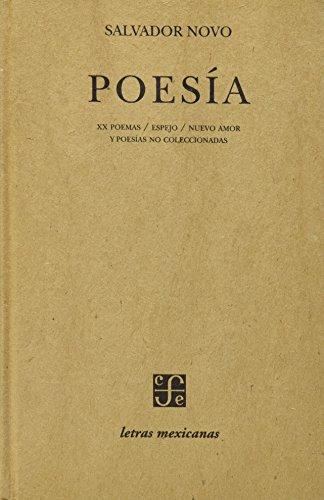 9789681644499: Poesía (Letras Mexicanas) (Spanish Edition)