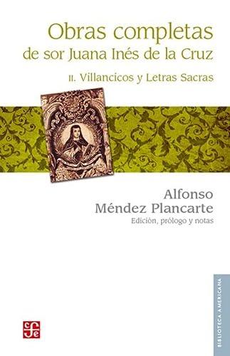Obras completas, II. Villancicos y letras sacras: Cruz sor Juana