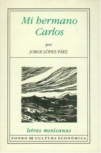 Mi hermano Carlos (Economa) (Spanish Edition): López Páez Jorge