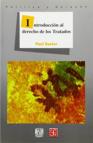 9789681644772: Introduccion al derecho de los tratados (Spanish Edition)